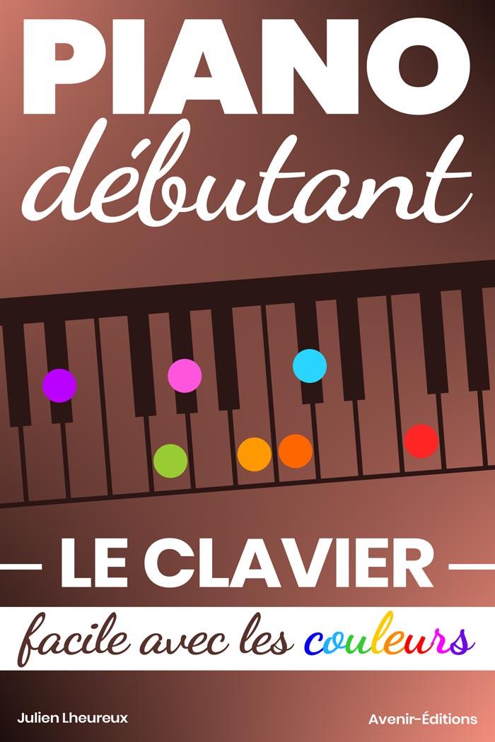 Piano Débutant – Le clavier facile avec les couleurs