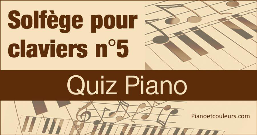 Quiz Piano - Testez votre connaissance du Solfège (5/5)